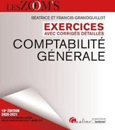 Comptabilité générale : exercices avec corrigés détaillés / Béatrice et Francis Grandguillot | Grandguillot, Béatrice (1955-....). Auteur