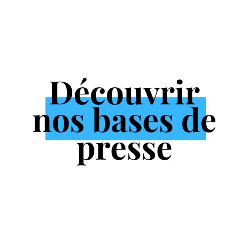 Les bases de presse / Press databases |